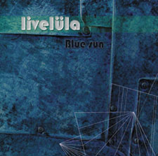 "Livelüla - cd ""Blue Sun"" - PSM music"