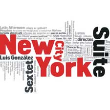 "Luis González Sextet - cd  ""New York City Suite"" - PSM-music"