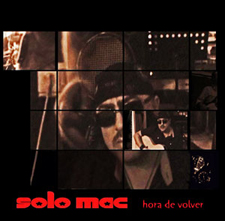 "Solo Mac - cd ""Hora de volver"" - PSM-music"