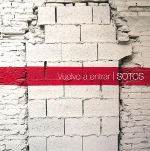 """Sotos - """"Vuelvo a entrar"""" - PSM music"""