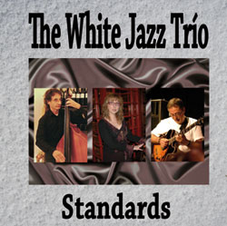 "The White Jazz Trío - cd ""Standards"""